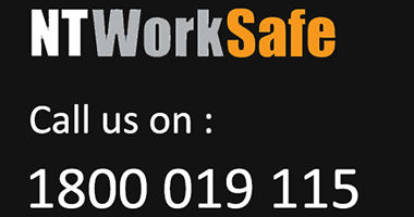 Call NT WorkSafe on 1800 019 115