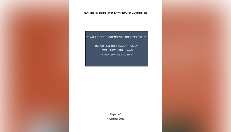 NT Law Reform Committee Report